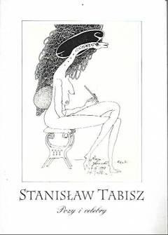 Znalezione obrazy dla zapytania: Stanisław Tabisz Pozy i celebry