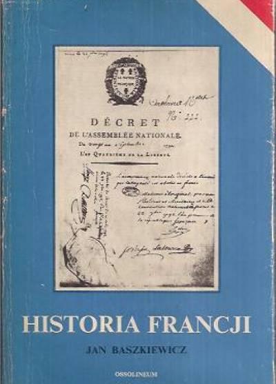 Znalezione obrazy dla zapytania Jan Baszkiewicz Historia Francji