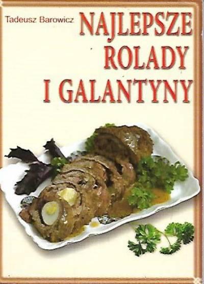 Najlepsze Rolady I Galantyny Tadeusz Barowicz Książka