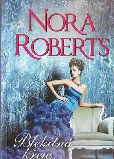 Znalezione obrazy dla zapytania: Nora Roberts : Błękitna krew
