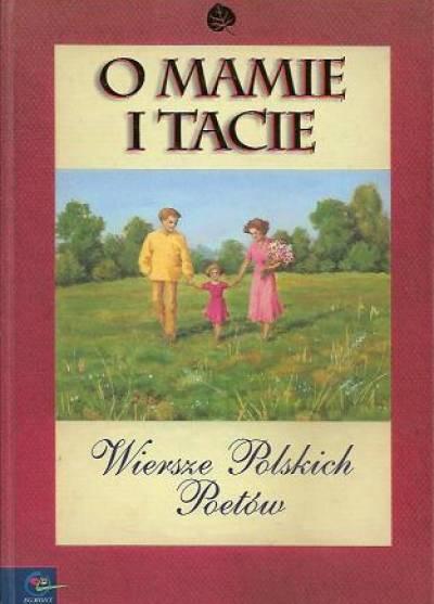 O Mamie I Tacie Wiersze Poetów Polskich Książka
