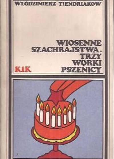 Znalezione obrazy dla zapytania Włodzimierz Tiendriakow : Wiosenne szachrajstwa. Trzy worki pszenicy